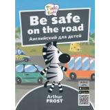 Tinkilinki Фрост А. Безопасность на дороге=Be Safe on the Road (QR-код для аудио) (от 5 до 7 лет), (Титул, 2018), Обл, c.32