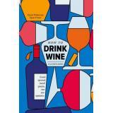 ВинаИНапиткиМира Рейнолдс Г.,Стэнг К. Как пить вино. Самый простой способ узнать, что вам нравится, (Эксмо,ХлебСоль, 2021), 7Б, c.160